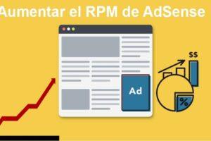 Mega guía para aumentar significativamente el RPM de AdSense