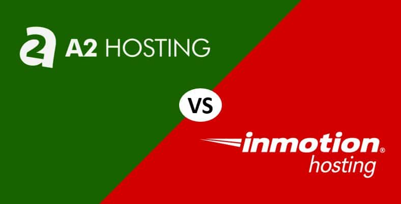 A2 Hosting vs InMotion Hosting